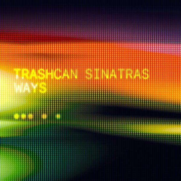 Single of the week – Trashcan Sinatras – Ways