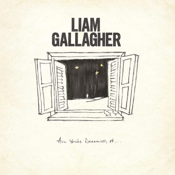 News – Liam Gallagher  – All You're Dreaming Of