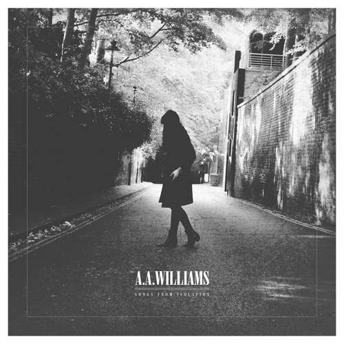 News – A. A. Williams – Songs From Isolation