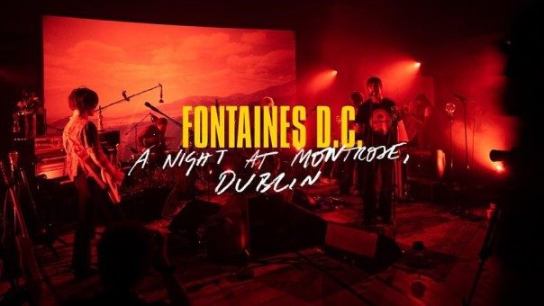 Le Live de la semaine – Fontaines D.C. – A Night At Montrose