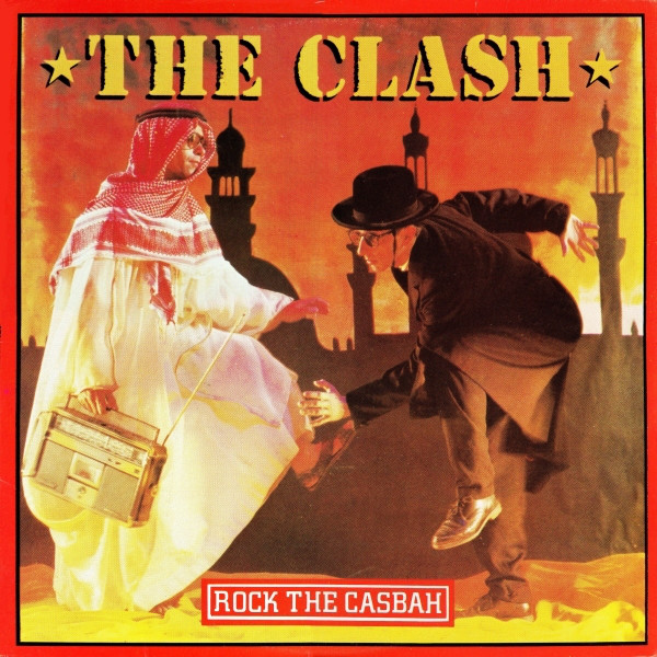 A side / B side – The Clash – Rock The Casbah