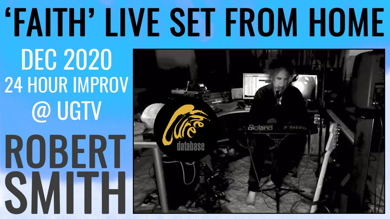News – The Cure: Robert Smith – Faith – 2020 Session