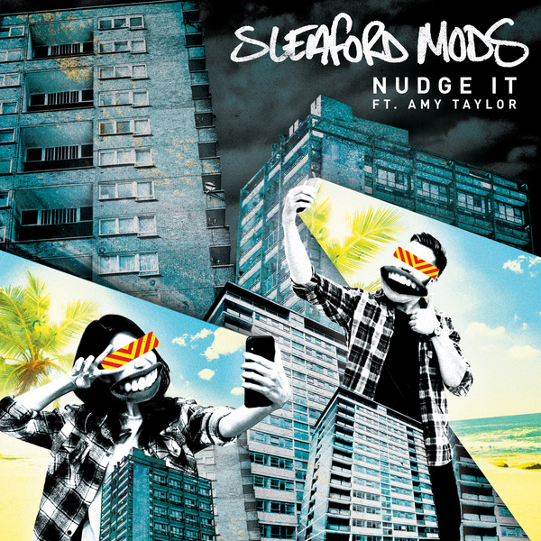News – Sleaford Mods Ft. Amy Taylor – Nudge It