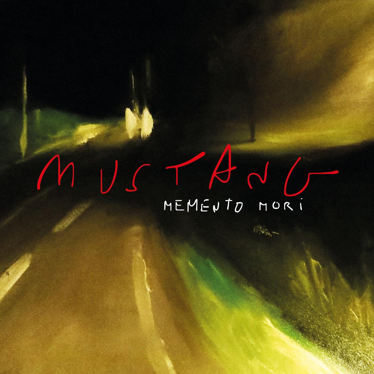 News – Mustang – Memento Mori