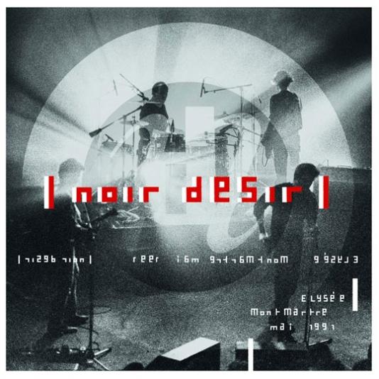 Noir-desir-nouvel-albul-2021-live-elysee-montmartre-1991-vinyle-lp-cd
