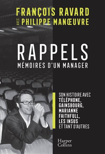 News Littéraires – Rappels – Mémoires d'un manager – François Ravard