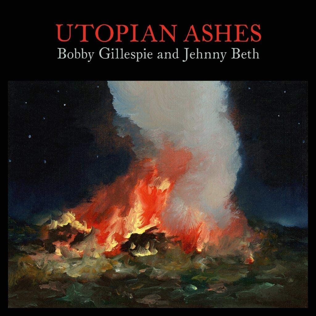 News – Bobby Gillespie and Jehnny Beth – Utopian Ashes