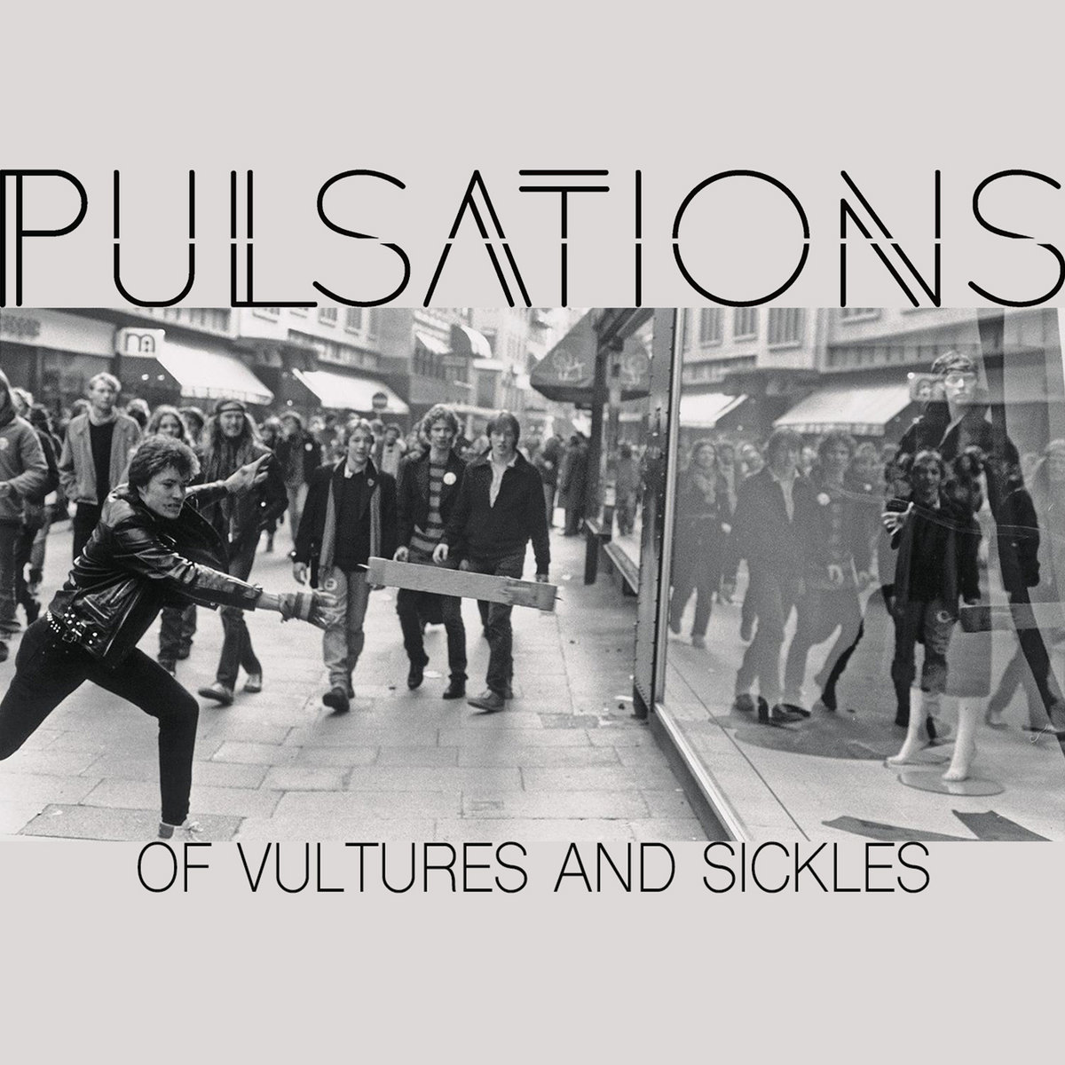 Post-punk shivers – Pulsations – Of Vultures And Sickles