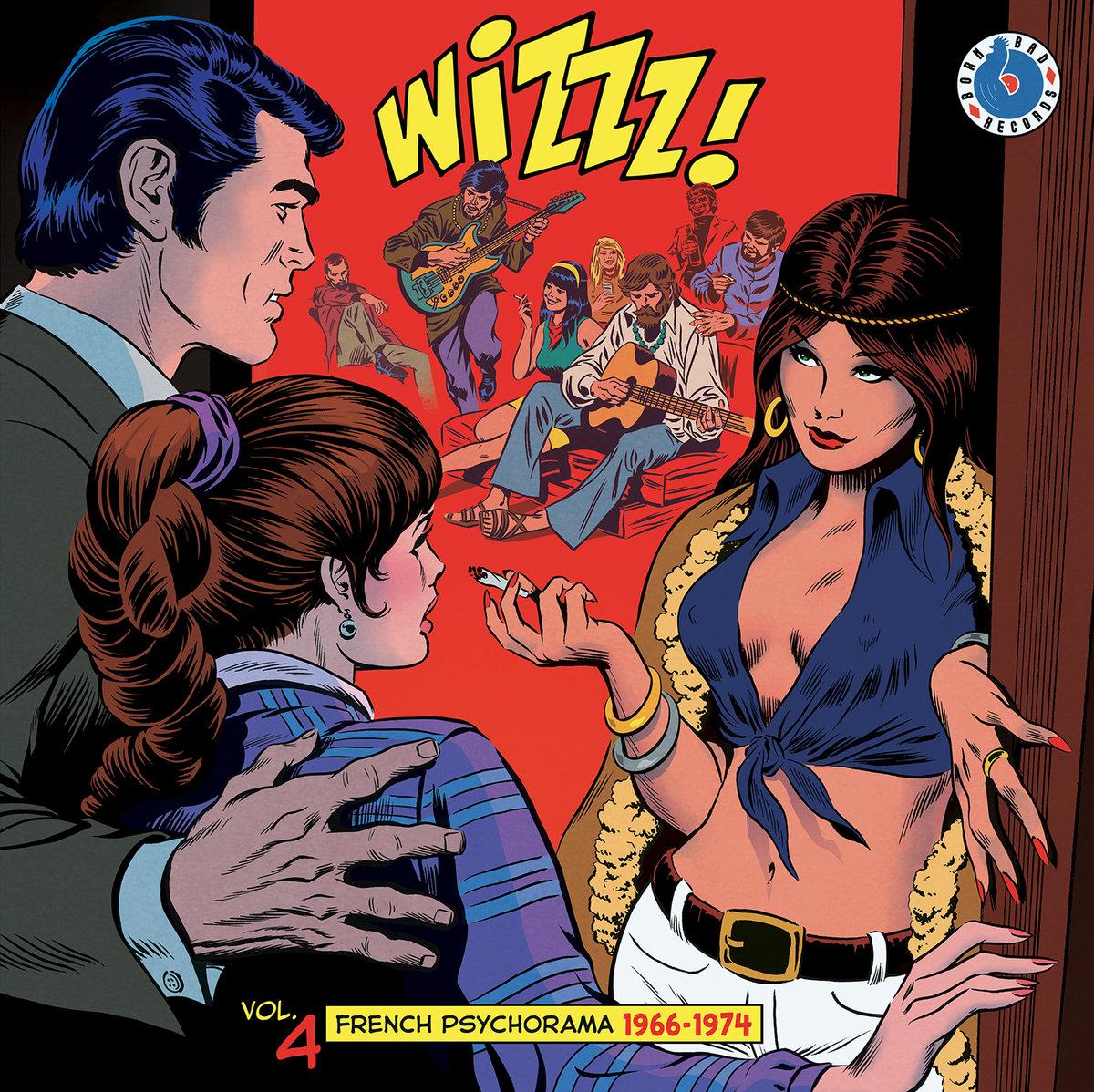 Playlist découvertes – Wizzz French Psychorama 1966-1974 Volume 4