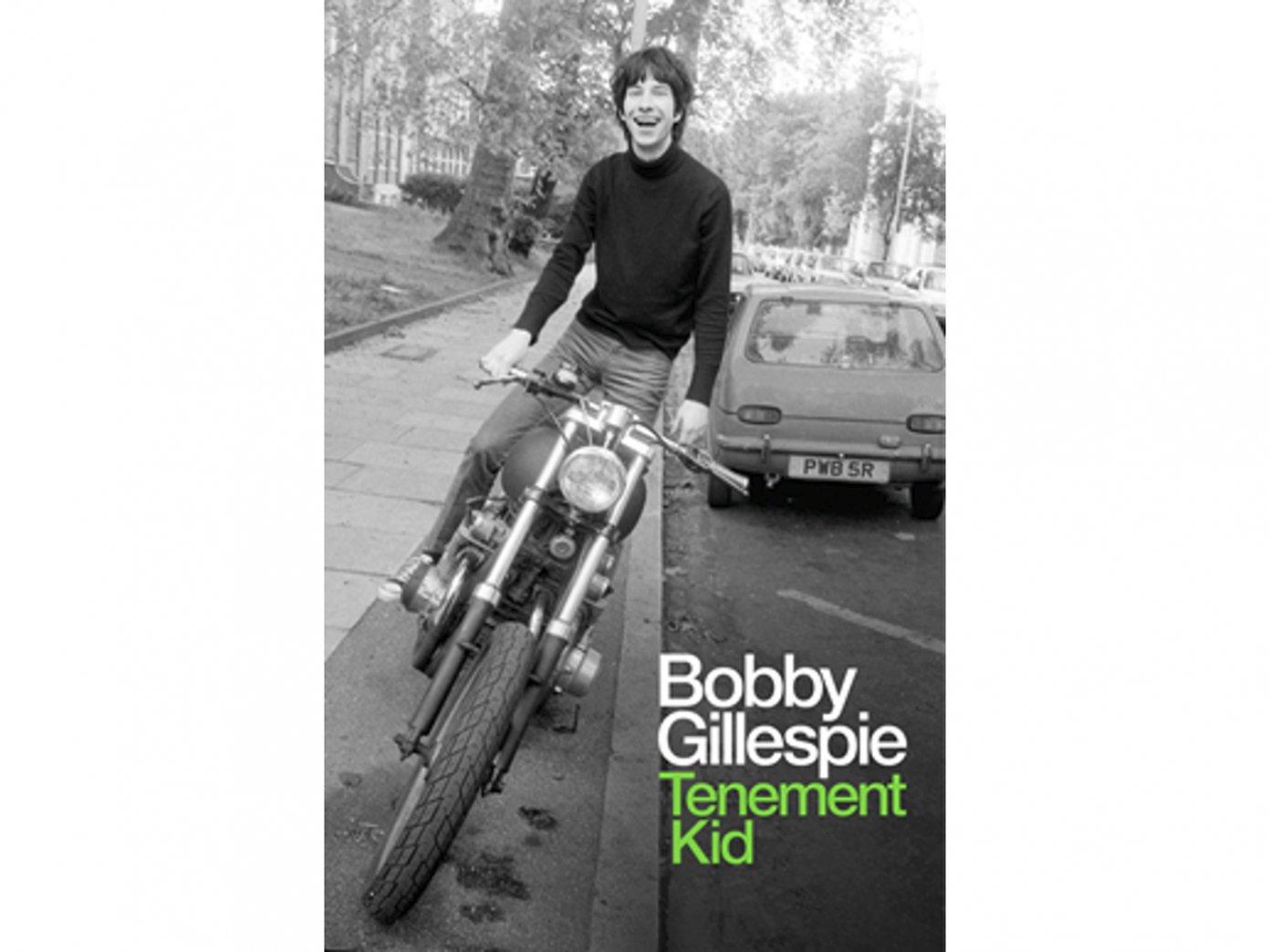 News Littéraires – Bobby Gillespie – Tenement Kid