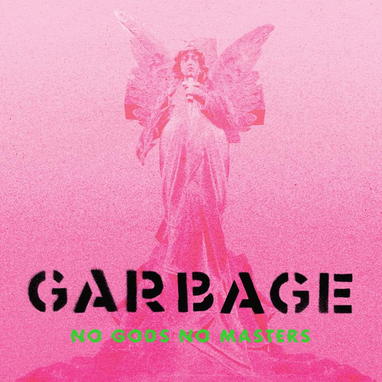 News – Garbage – No Gods No Masters