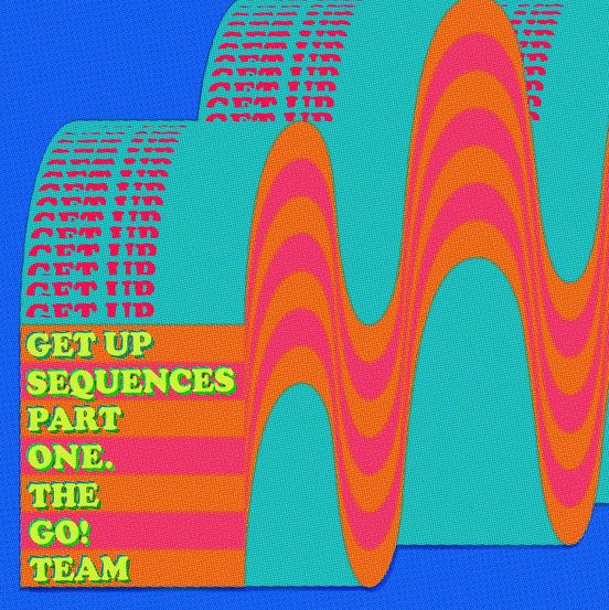 News – The Go! Team – Get Up Sequences Part One
