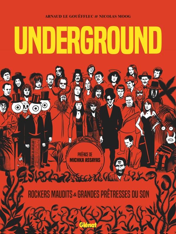 News Littéraires – Underground Grandes Prêtresses du Son et Rockers Maudits – Arnaud Le Gouëfflec et Nicolas Moog