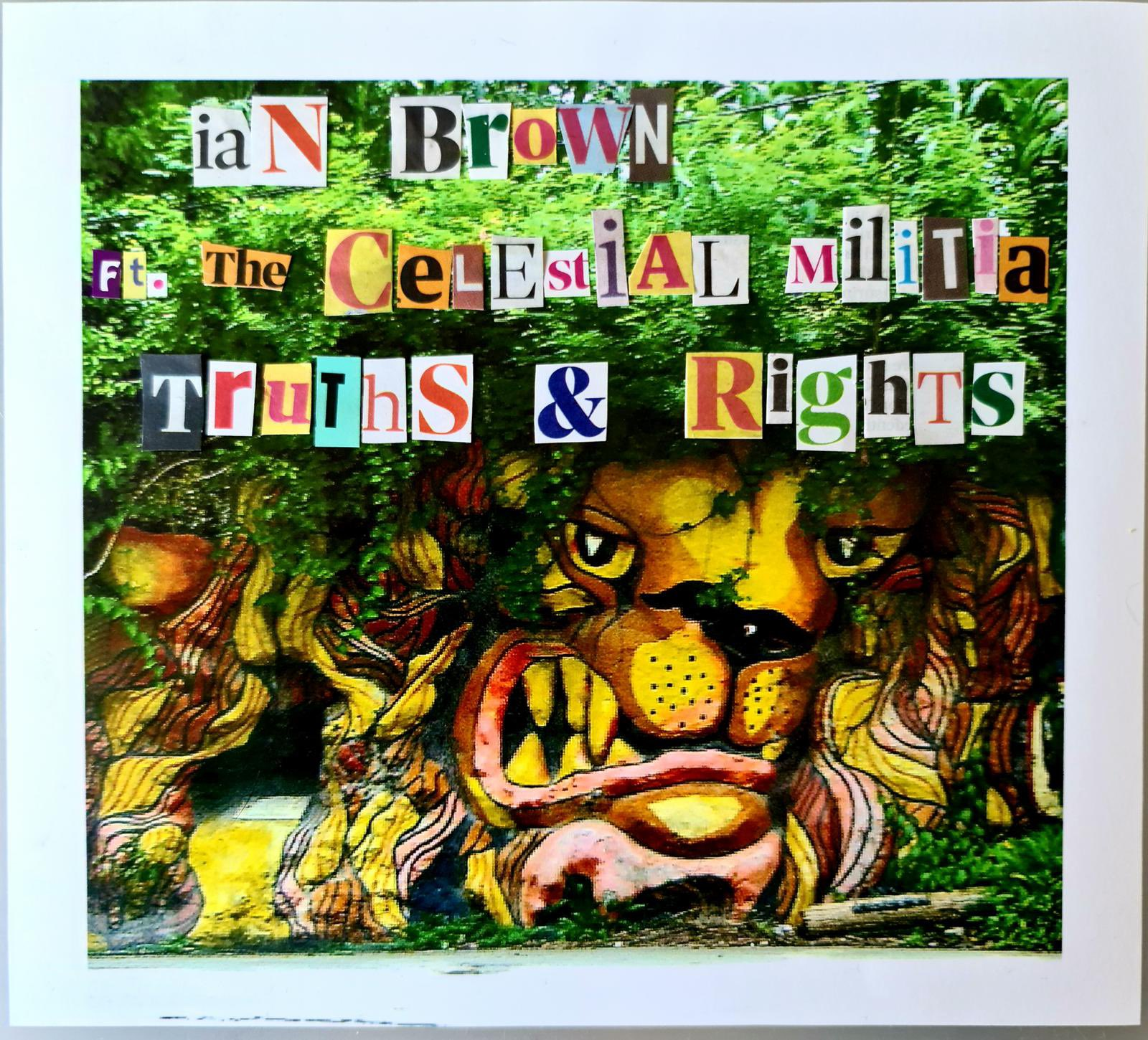 News – Ian Brown – Truths & Rights ft. the Celestial Militia