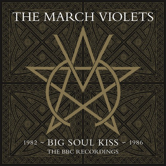 News – The March Violets – Big Soul Kiss – The BBC Recordings 1982 – 1986