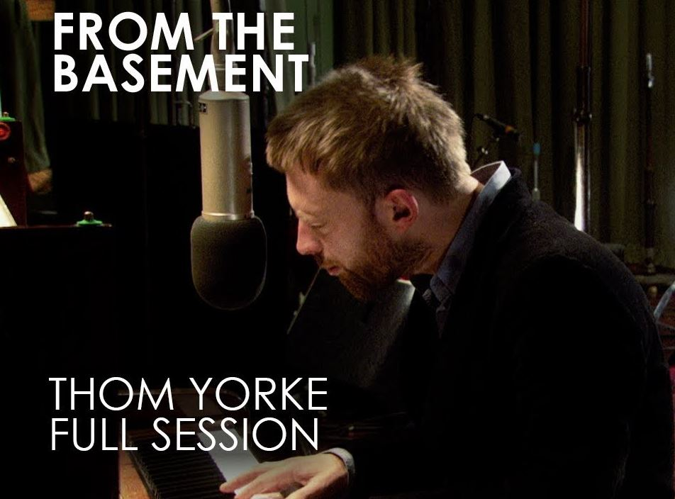 Le Live de la semaine – Thom Yorke – From the Basement – 2005