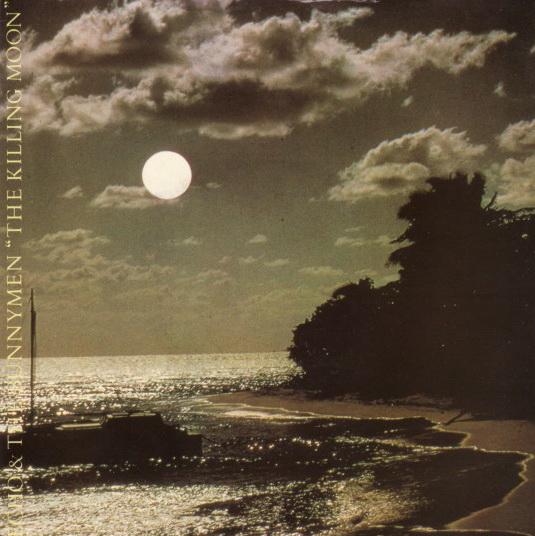 A side / B side – Echo & The Bunnymen – The Killing Moon (1984)