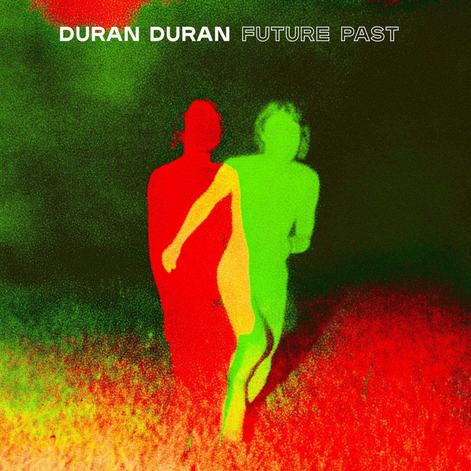 News – Duran Duran – Future Past
