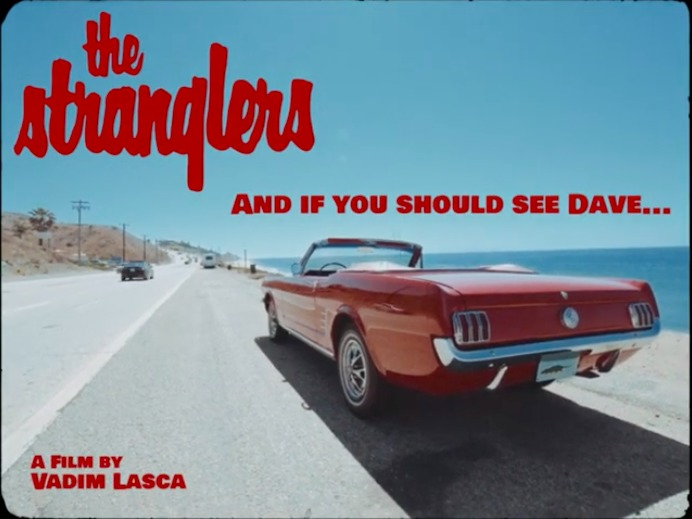 News – The Stranglers – And If You Should See Dave…