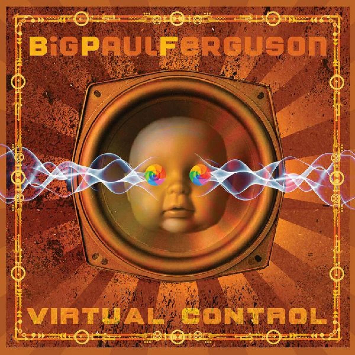 News – Big Paul Ferguson – Virtual Control