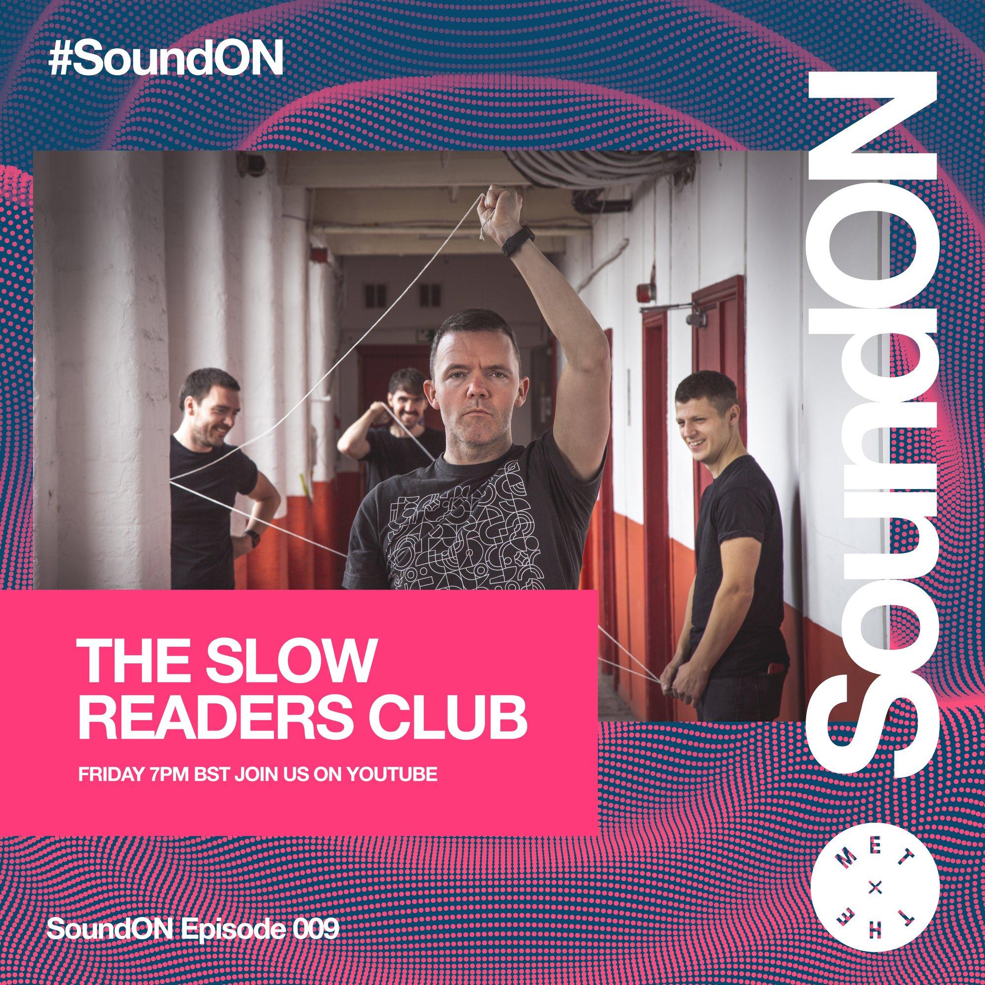 Le Live de la semaine – The Slow Readers Club – SoundON Session Bury Met – 21/05/21