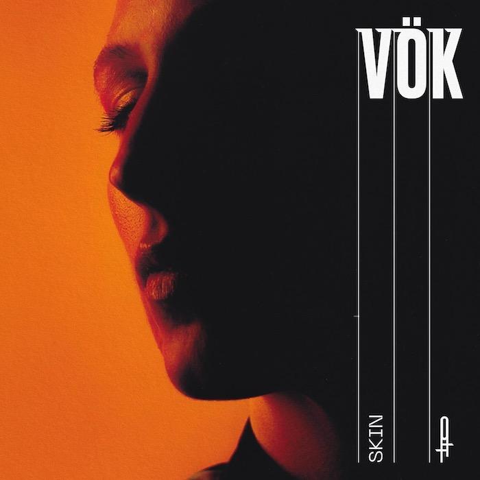 Electro News @  – Vök – Skin