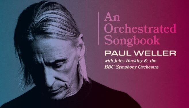 News – Paul Weller – Broken Stones – An Orchestrated Songbook