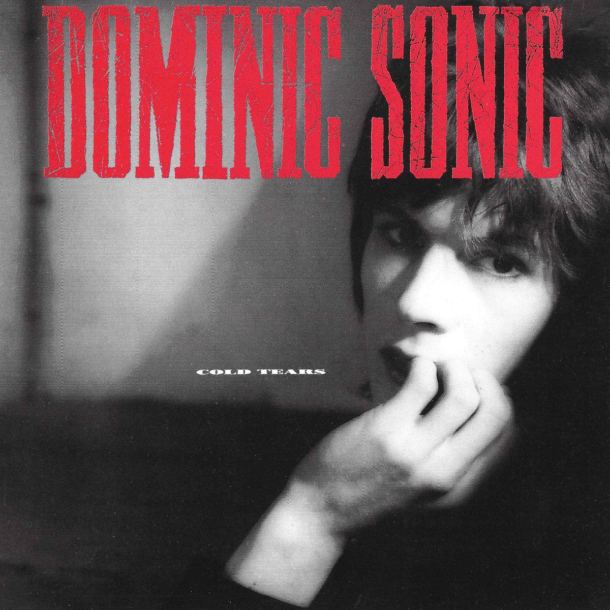 News – Dominic Sonic – Cold Tears – Réédition RSD 2021