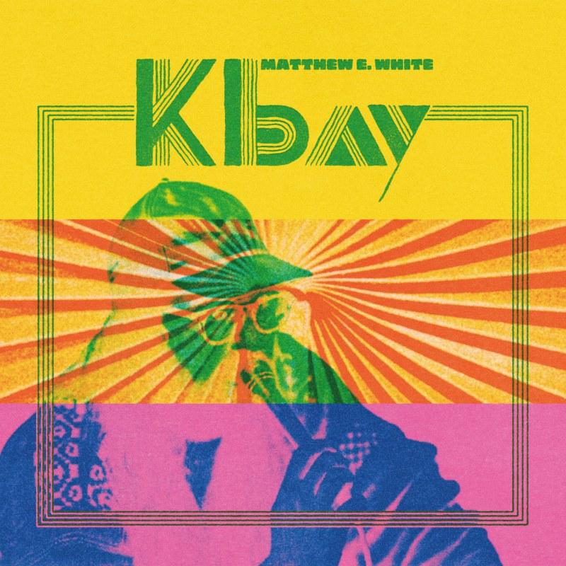 News – Matthew E. White – K Bay