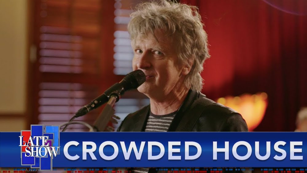Le Live de la semaine – Crowded House  – Don't Dream It's Over – Late Show
