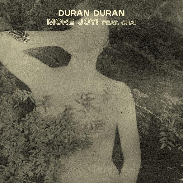 News – Duran Duran – More Joy! (feat. CHAI)