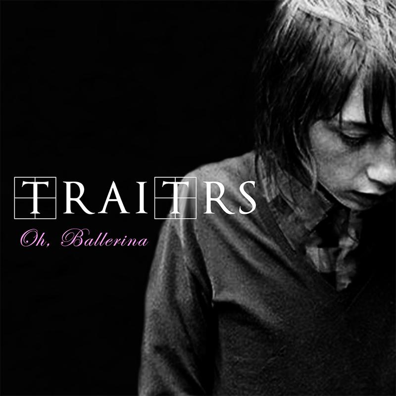 Post-punk shivers – TRAITRS – Oh, Ballerina