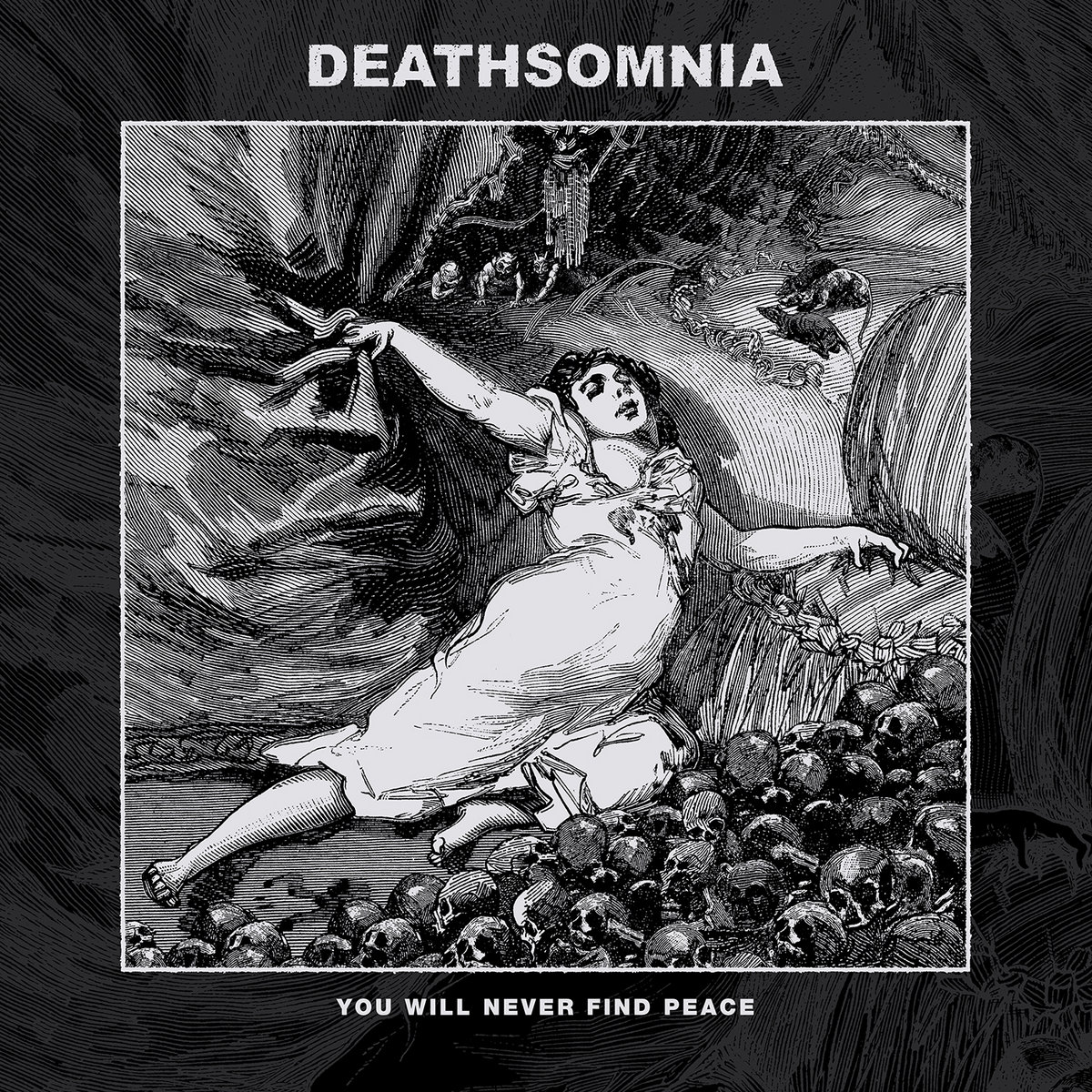 News – Deathsomnia – You Will Never Find Peace