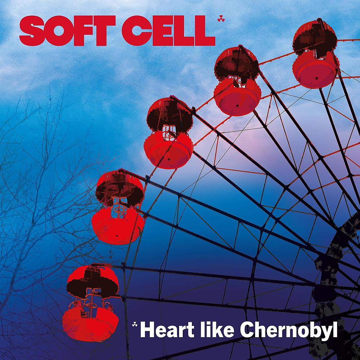 Electro News @ – Soft Cell – Heart Like Chernobyl