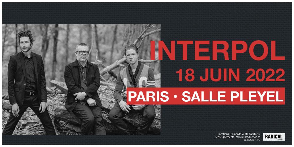 Bientôt En Concert Chez Nous – Interpol – Paris 2022