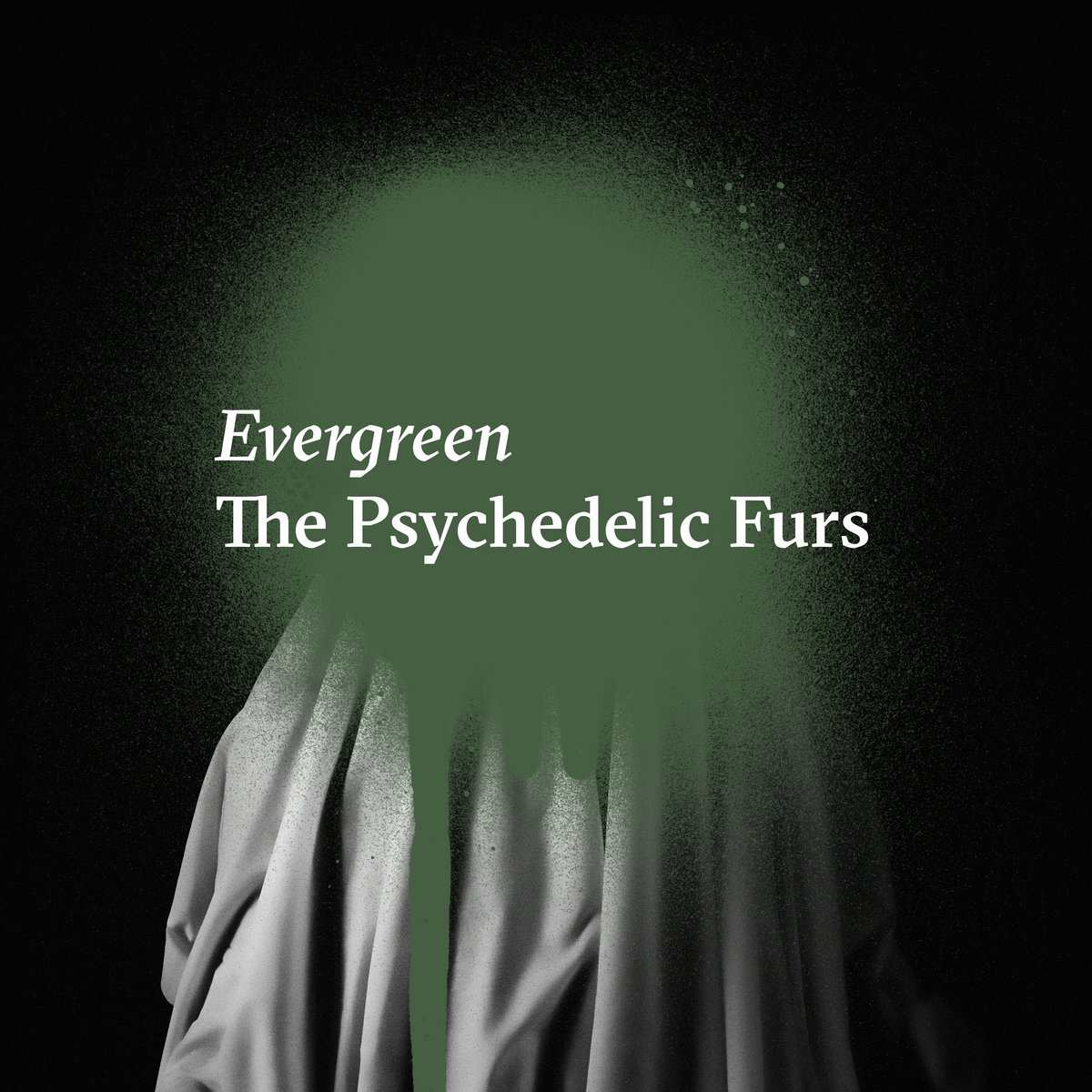 News – The Psychedelic Furs – Evergreen