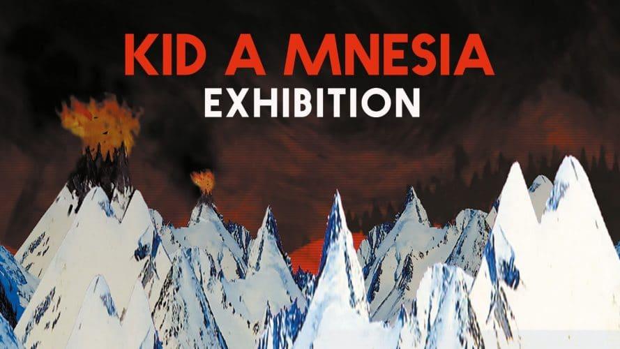 Curiosities – Radiohead  – Exposition virtuelle: Kid A Mnesia Exhibition