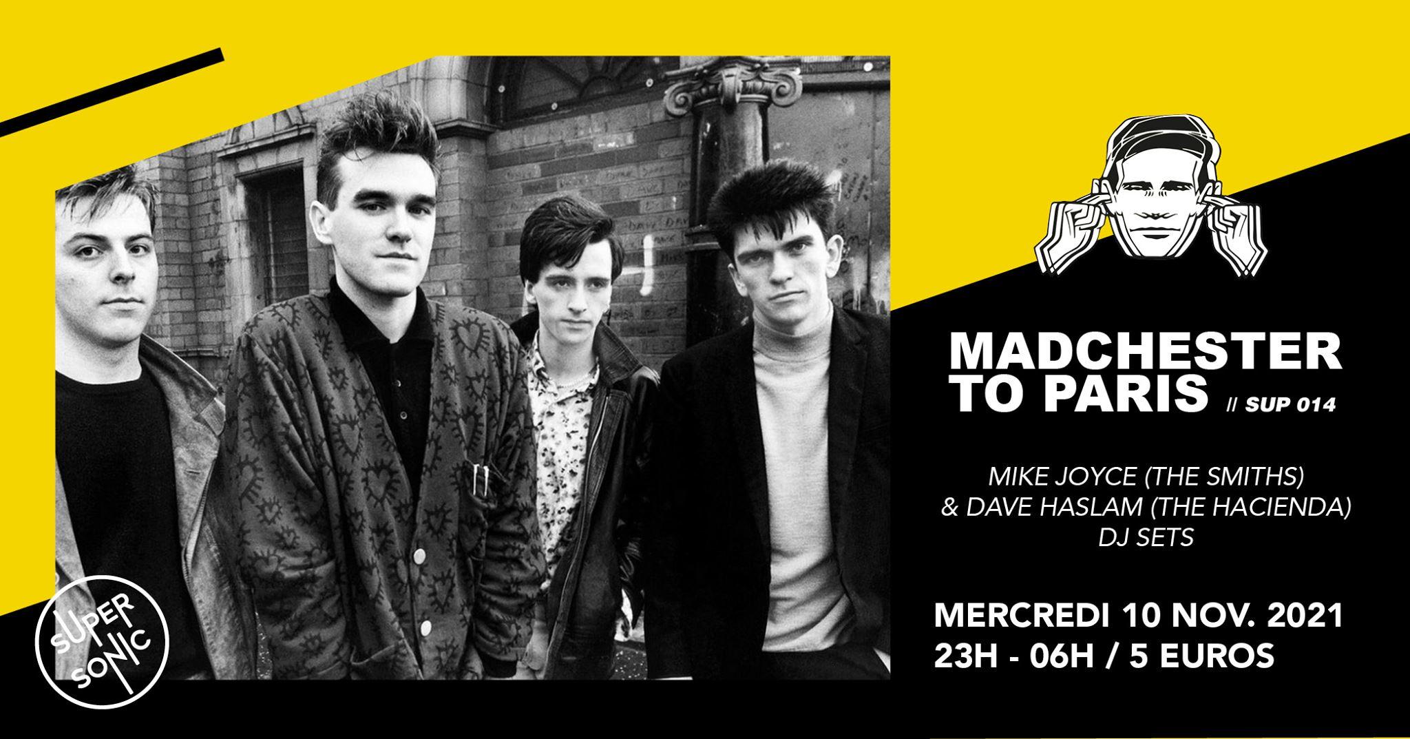 News – Soirée Madchester to Paris — Mike Joyce (The Smiths) & Dave Haslam (Haçienda)
