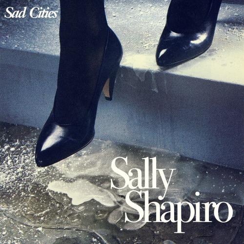 Electro News @ – Sally Shapiro – Sad Cities